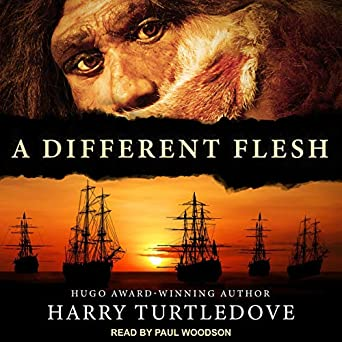 A Different Flesh by Harry Turtledove