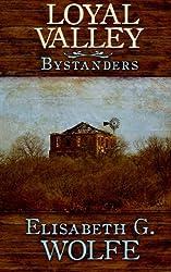 Loyal Valley: Bystanders (Volume 2)