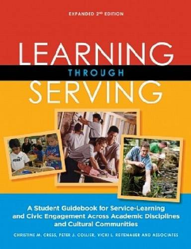 Learning Through Serving: A Student Guidebook for Service-Learning and Civic Engagement Across Academic Disciplines and