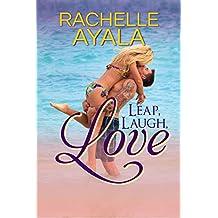 Leap, Laugh, Love (English Edition)