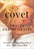 Covet, Tracey Garvis Graves, 0142181129