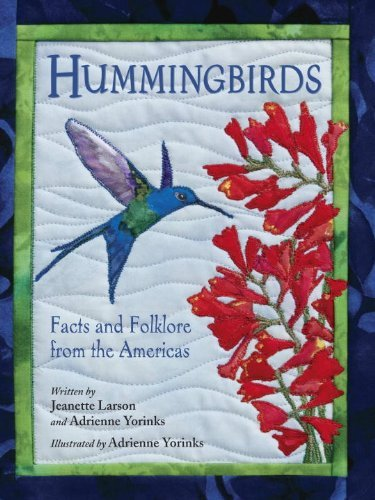 Hummingbirds: Facts and Folklore from the Americas by Jeanette Larson (2011-02-01) (Hummingbirds Facts And Folklore From The Americas)