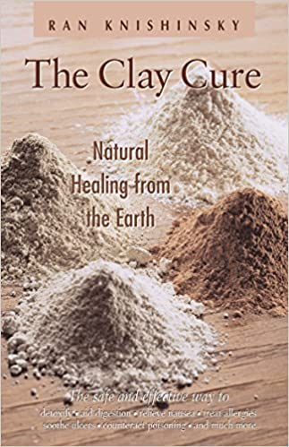 Book The Clay Cure : Natural Healing from the Earth