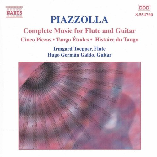 Complete Flute Chamber Music - Piazzola: Complete Music For Flute And Guitar