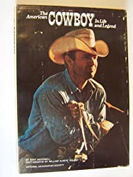 American Cowboy in Life and Legend