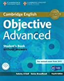 Objective Advanced Student's Book without Answers with CD-ROM 4th edition by O'Dell, Felicity, Broadhead, Annie (2014) Paperback