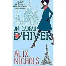 Un cadeau d'hiver (Bistrot La Bohème) (French Edition)