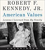 American Values CD: Lessons I Learned from My Family