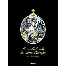 Marie-Gabrielle de Saint-Eutrope : Patrimoine Glénat 62 (French Edition)