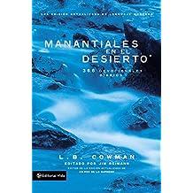 Manantiales en el desierto: 366 devocionales diarios (Spanish Edition)