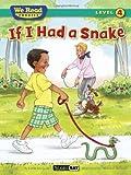 If I Had a Snake (We Read Phonics - Level 4 (Paperback)) (We Read Phonics - Level 4 (Quality))