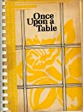 Once upon a Table, Women's Auxiliary of the American Cancer Society Staff, 0960728201