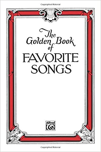 The Golden Book of Favorite Songs: Community Collection