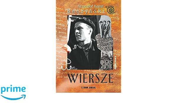 Wiersze Krzysztof Kamil Baczynski Amazones Krzysztof