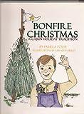 Bonfire Christmas, Pamela Folse, 1884725031