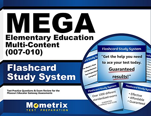 MEGA Elementary Education Multi-Content (007-010) Flashcard Study System: MEGA Test Practice Questions & Exam Review