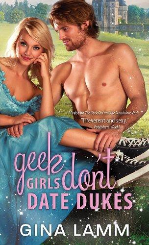 Geek Girls Don't Date Dukes (Geek Girls Series Book 2)