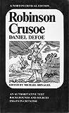 Robinson Crusoe : The Complete Story of Robinson Crusoe, Defoe, Daniel, 0393092313