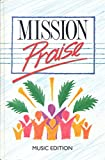 Mission Praise (Combined Music Edition)