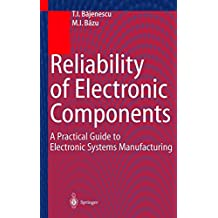 Reliability of Electronic Components: A Practical Guide to Electronic Systems Manufacturing