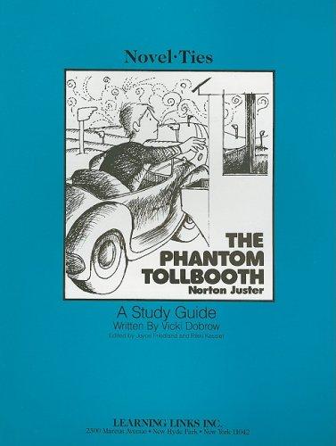 Phantom Tollbooth: Novel-Ties Study Guide