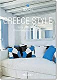 Greece Style: Exteriors, Interiors, Details (Icons S.)