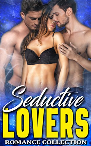 Seductive Lovers: Romance Collection