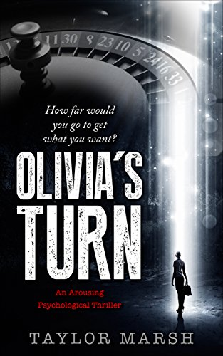 Olivia's Turn: (An Arousing Psychological Thriller)