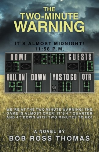 The Two-Minute Warning: It's Almost Midnight! 11:58 p.m.