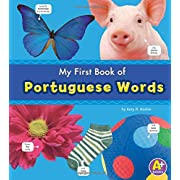 My First Book of Portuguese Words (Bilingual Picture Dictionaries) (Multilingual Edition)