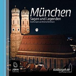 Münchner Sagen und Legenden Hörbuch