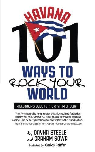 Havana: 101 Ways to Rock Your World