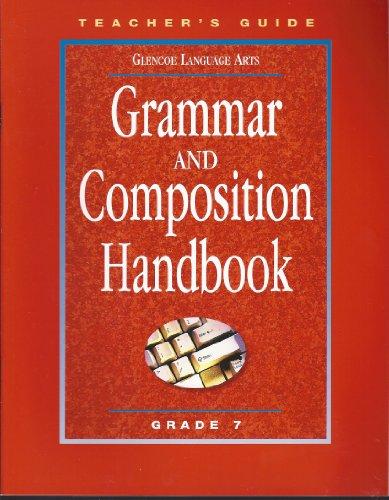 Grammar and Composition Handbook, Grade 7: Teachers Guide (Glencoe Language Arts, Spelling Power)