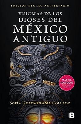 Enigmas De Los Dioses Del Mexico Antiguo