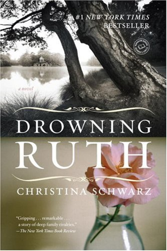 Drowning Ruth A Novel (Oprahs Book Club)