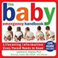 The Baby Emergency Handbook: Lifesaving Information Every Parent Needs to Know