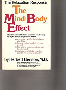 The Mind/Body Effect: How Behavioral Medicine can show you the way to better health