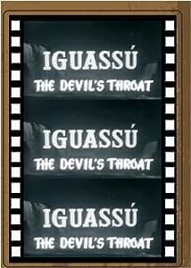 IGUASSU, THE DEVIL'S THROAT