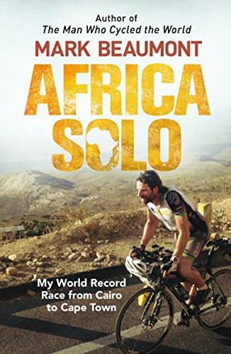 Africa Solo: My World Record Race from Cairo to Cape - Maui Mountain Biking