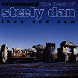 Best Of: Then & Now by Steely Dan (2000-05-09)