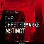 The Chestermarke Instinct | J. S. Fletcher