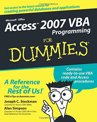 Access 2007 VBA Programming For Dummies by For Dummies