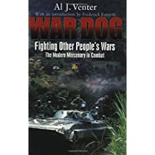 War Dog: Fighting Other People's Wars -The Modern Mercenary in Combat (Tech/Germany)