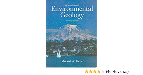 Introduction to environmental geology 2nd edition edward a introduction to environmental geology 2nd edition edward a keller 9780130338228 amazon books fandeluxe Choice Image