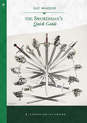 Choosing a Sword (The Swordsman's Quick Guide Book 2) by [Windsor, Guy]