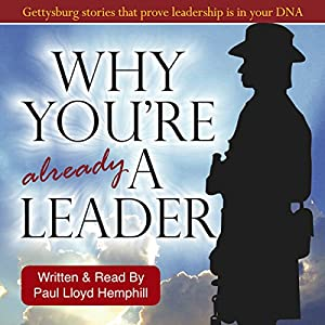 Why You're Already a Leader Hörbuch von Paul Lloyd Hemphill Gesprochen von: Paul Lloyd Hemphill