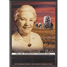 Laura Ingalls Wilder: The Life Stories of a Pioneer Girl
