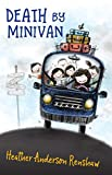 #1: Death by Minivan