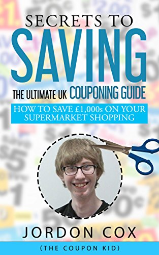 Amazon Com Secrets To Saving The Ultimate Uk Couponing Guide Ebook
