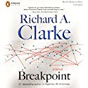 Breakpoint Audiobook by Richard A. Clarke Narrated by Robertson Dean